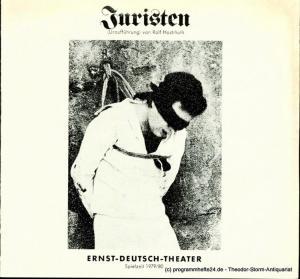 Ernst – Deutsch – Theater Hamburg, Friedrich Schütter, Wolfgang Borchert Programmheft Uraufführung JURISTEN von Rolf Hochhuth. Premiere 14. Februar 1980. Spielzeit 1979 / 80 Heft 7