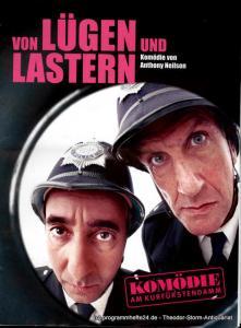 Komödie am Kurfürstendamm, Direktion Woelffer Programmheft Von Lügen und Lastern. Komödie von Anthony Neilson. Premiere am 14. September 2008