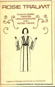 Maxim Gorki Theater, Albert Hetterle, Martin Kreutzberg, Werner Knispel, Ralf Winkler Programmheft der Uraufführung von Rosie träumt von Peter Hacks am 19. und 20. Dezember 1975