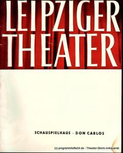 Leipziger Theater, Städtische Theater Leipzig, Karl Kayser, Hans Michael Richter, Walter Bankel Programmheft DON CARLOS. Schauspielhaus Spielzeit 1959 / 60 Heft 1