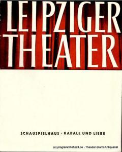 Leipziger Theater, Städtische Theater Leipzig, Karl Kayser, Hans Michael Richter, Walter Bankel, Isolde Hönig Programmheft KABALE und LIEBE. Schauspielhaus Spielzeit 1964 / 65 Heft 1