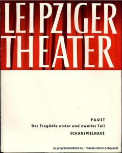 Leipziger Theater, Städtische Theater Leipzig, Karl Kayser, Hans Michael Richter, Walter Bankel, Isolde Hönig Programmheft FAUST. Der Tragödie zweiter Teil. Schauspielhaus. Spielzeit 1965 / 66 Heft 3