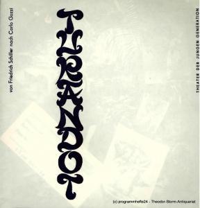 Theater der Jungen Generation, Dresden, Gunild Lattmann, Michael Feldmann, Petra Fischer Programmheft Turandot, Prinzessin von China. Premiere 16. Juni 1984. Spielzeit 1983 / 84 Heft Nr. 4