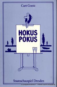 Staatsschauspiel Dresden, Gerhard Wolfram, Ute Baum, Andreas Wallat Programmheft HOKUSPOKUS. Ein Reißer von Curt Goetz. Premiere am 16. November 1983