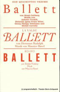 Staatsoper Dresden, Semperoper, Wolfgang Pieschel, Ekkehard Walter Programmheft Don Quichottes Träume - La Valse - Bolero. Premieren am 22. und 25. März 1990. Spielzeit 1990 / 91