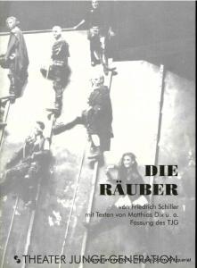Theater Junge Generation, Gunild Lattmann, Caren Fischer, Steffen Loose Programmheft DIE RÄUBER von Friedrich Schiller. Spielzeit 1995 / 1996