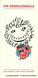Die Herkuleskeule. Das Kabarett der Stadt Dresden, Manfred Schubert, Wolfgang Zobel, Herbert Löchner Programmheft Wo leben wir denn