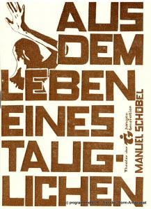 Theater der Jungen Generation, Gunild Lattmann, Michael Feldmann, Uwe Piller Programmheft Aus dem Leben eines Tauglichen von Manuel Schöbel. Uraufführung. Premiere 15. Juni 1985. Spielzeit 1984 / 85 Heft 5