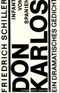 Staatsschauspiel Dresden, Gerhard Wolfram, Ute Baum, Gerhard Piens, Matthias Blumenhagen Programmheft DON KARLOS. Infant von Spanien. Premiere am 9. Dezember 1982