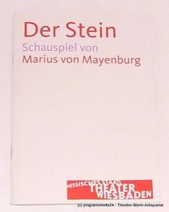 Hessisches Staatstheater Wiesbaden, Manfred Beilharz, Carola Hannusch Programmheft Der Stein. Schauspiel von Marius von Mayenburg. Premiere 2. Oktober 2009. Spielzeit 2009 / 2010