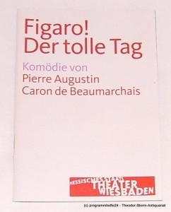 Hessisches Staatstheater Wiesbaden, Manfred Beilharz, Dagmar Borrmann Programmheft FIGARO ! Der tolle Tag. Premiere am 14. Juni 2009. Spielzeit 2008 / 2009