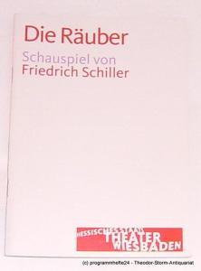 Hessisches Staatstheater Wiesbaden, Manfred Beilharz, Verena Zeller, Carola Hannusch Programmheft Die Räuber von Friedrich Schiller. Premiere 10. Januar 2009. Spielzeit 2008 / 2009