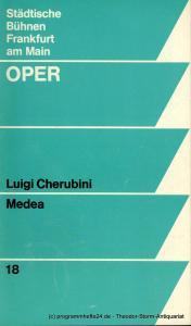 Städtische Bühnen Frankfurt am Main, Oper, Ulrich Erfurth, Marlis Stegh Programmheft zur Premiere MEDEA von Luigi Cherubini am 17.3.1971. Spielzeit 1970 / 71 Heft 18