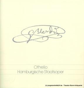 Hamburgische Staatsoper, Christoph von Dohnanyi, Peter Dannenberg Programmheft OTHELLO. Oper von Giuseppe Verdi. Signiert Sherill Milnes