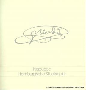 Hamburgische Staatsoper, Christoph von Dohnanyi, Peter Dannenberg Programmheft NABUCCO. Oper von Temistocle Solera