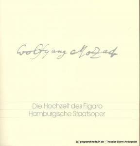Hamburgische Staatsoper, Christoph von Dohnanyi, Peter Dannenberg Programmheft Die Hochzeit des Figaro. Komödie für Musik von Wolfgang Amadeus Mozart