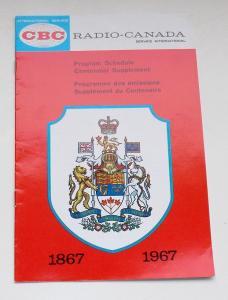 Canadian Broadcasting Corporation Programmheft Radio Canada. Program Schedule Centennial Supplement 1867 - 1967