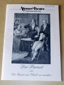Altonaer Theater, Dagmar Hinners Programmheft Der Parasit oder Die Kunst sein Glück zu machen. Programmheft 4 Spielzeit 1990 / 91