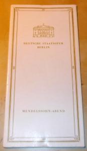 Deutsche Staatsoper Berlin, Werner Otto Programmheft Mendelssohn-Abend Die beiden Pädagogen Premiere 4. November 1972