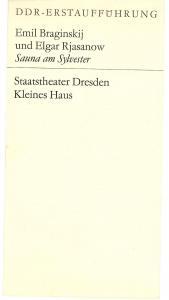 Staatstheater Dresden, Kleines Haus, Hans Dieter Mäde, Karin Wolf Programmheft DDR-Erstaufführung Sauna am Sylvester. Premiere am 11. Mai 1972. Spielzeit 1971 / 72 Heft 9