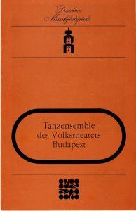 Dresdner Musikfestspiele, Winfried Höntsch, Josef Linden, Ekkehard Walter Programmheft Tanzensemble des Volkstheaters Budapest 20. Mai 1984