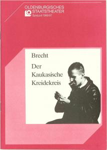 Oldenburgisches Staatstheater, Hans Häckermann, Michael Muhr, Rosemarie Grünewald, Hilke Multmann, Bettina Kostanczak Programmheft Der Kaukasische Kreidekreis von Bertolt Brecht. Premiere 13. September 1986 im Großen Haus. Spielzeit 1986 / 87