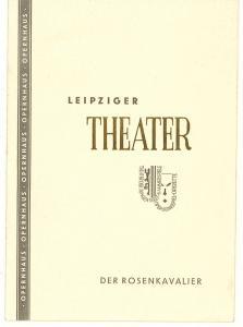 Leipziger Theater, Max Burghardt, Ferdinand May Programmheft Der Rosenkavalier. Spielzeit 1952 / 53 Heft 7