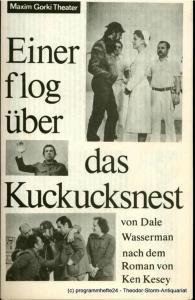 Maxim-Gorki-Theater, Albert Hetterle, Erika Köllinger Programmheft Einer flog über das Kuckucksnest. Premiere am 2. und 3. Juli 1982. Spielzeit 1981 / 82 Heft 4