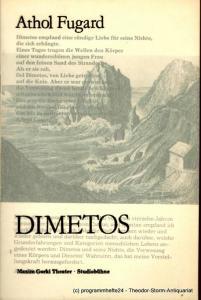 Maxim Gorki Theater, Studiobühne, Albert Hetterle, Renate Stinn Programmheft DIMETOS. Premiere am 10. März 1983 in der Studiobühne. Spielzeit 1982 / 83 Heft 2