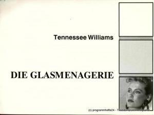 Theater der Altmark, Ulrich Hammer, Basner / mundt Programmheft Die Glasmenagerie. Spielzeit 1989 / 90 Heft 26