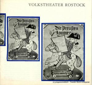 Volkstheater Rostock, Hanns Anselm Perten, Eva Zapff, Wolfgang Holz Programmheft Die Preußen kommen. Komödie von Klaus Hammel. 86. Spielzeit 1980 / 81