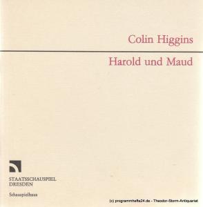 Staatsschauspiel Dresden, Schauspielhaus, Gerhard Wolfram, Carola Spyra Programmheft Harold und Maud von Colin Higgins. Premiere am 6. Oktober 1988 im Zuschauerraum Schauspielhaus
