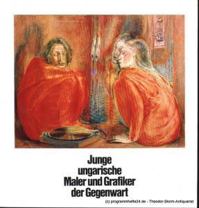 Stege Leonore, Artbureau Artex Junge ungarische Maler und Grafiker der Gegenwart. 84. Ausstellung 8. November - 21 Dezember 1979