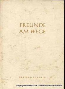 Schurig Gertrud Freude am Wege. Gedichte und Zeichnungen