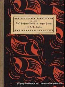 Brehm A.E. (Alfred Edmund) Auf Forscherfahrten in heißen Zonen