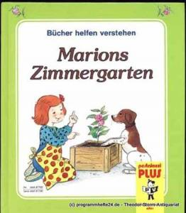 Laferté Bénédicte (französicher Originaltext) Marions Zimmergarten
