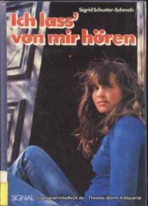 Schuster-Schmah Sigrid Ich lass´ von mir hören