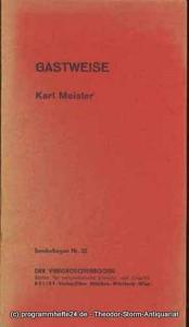 Meister Karl Gastweise Sonderbogen 32 Der Viergroschenbogen
