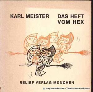 Meister Karl Das Heft vom Hex