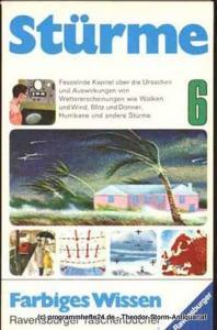 Lehr Paul E. Stürme. Ursachen und Wirkung. Farbiges Wissen 6