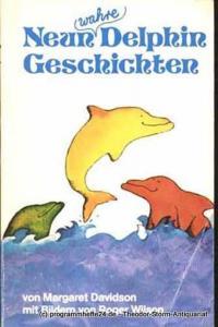 Davidson Margaret Neun wahre Delphingeschichten