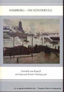 . Hamburg - Ein Sonderfall Festschrift zum Kongreß der Lehrer und Erzieher in Hamburg 1966