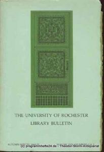 The University of Rochester The University of Rochester Library Bulletin
