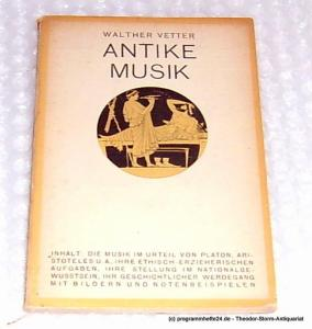 Vetter Walther Antike Musik