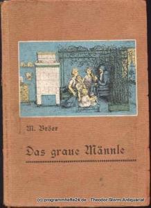 Bröer Marie Das graue Männle. Eine Märchensammlung mit 24 Abbildungen