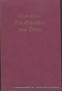 Kube Fritz Die Schulhex von Ödau. Vier Bilder aus längst vergangenen Zeiten