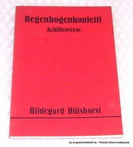 Hülshorst Hildegard Regenbogenkonfetti. Archillesverse