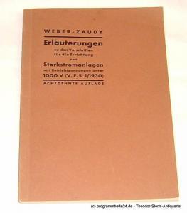 Weber C.L., Zaudy R. Erläuterungen zu den Vorschriften für die Errichtung von Starkstromanlagen mit Betriebsspannungen unter 1000 V