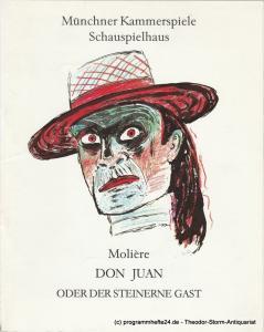 Münchner Kammerspiele, Dieter Dorn, Hans-Joachim Ruckhäberle, Laura Olivi,, Wolfgang Zimmermann Programmheft DON JUAN von Moliere. Premiere 20. März 1991 Spielzeit 1990 / 91 Heft 3