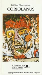 Bayerisches Staatsschauspiel, Günther Beelitz, Günther Erken, Silvia Bauer, Wilfried Hösl ( Fotos ) Programmheft CORIOLANUS von William Shakespeare Heft Nr. 74 Spielzeit 1990 / 91